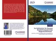 Portada del libro de Su Kalitesinin Su Çerçeve Direktifi Kapsamında Değerlendirilmesi