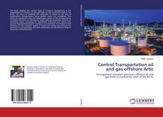 Bookcover of Control Transportation oil and gas offshore Artic