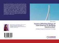 Buchcover von Factors Affecting Delays of Cost Overrun in Building Construction