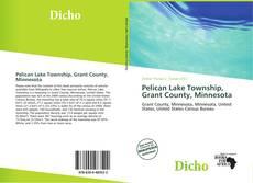 Обложка Pelican Lake Township, Grant County, Minnesota
