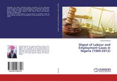 Обложка Digest of Labour and Employment Cases in Nigeria (1960-2012)