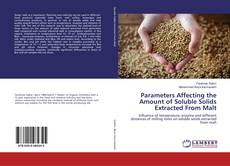 Bookcover of Parameters Affecting the Amount of Soluble Solids Extracted From Malt