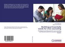 Bookcover of Multilingual Essentially words for crisis counseling