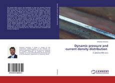 Обложка Dynamic pressure and current density distribution