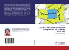 Capa do livro de Marxist And Post-modernist Perspectives on Literary Criticism