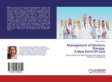 Management of Warfarin Therapy: A New Point-Of-Care kitap kapağı
