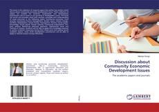 Discussion about Community Economic Development Issues的封面