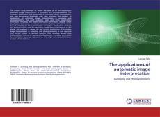 Обложка The applications of automatic image interpretation