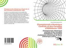 Copertina di Championnats d'Amérique Centrale et des Caraïbes d'Athlétisme 1995