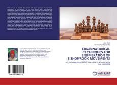Capa do livro de COMBINATORICAL TECHNIQUES FOR ENUMERATION OF BISHOP/ROOK MOVEMENTS