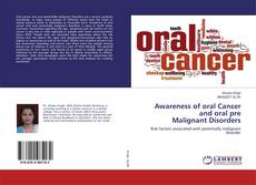 Couverture de Awareness of oral Cancer and oral pre Malignant Disorders