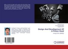 Bookcover of Design And Development Of A Piston Head