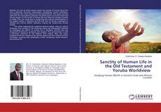 Portada del libro de Sanctity of Human Life in the Old Testament and Yoruba Worldview