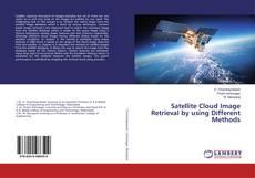 Buchcover von Satellite Cloud Image Retrieval by using Different Methods