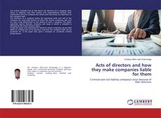 Couverture de Acts of directors and how they make companies liable for them