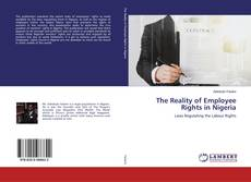 Bookcover of The Reality of Employee Rights in Nigeria