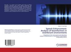 Обложка Speech Enhancement: Analysis of beamformers in reverberant environments