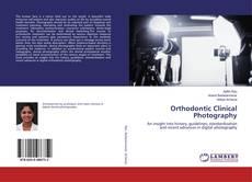 Orthodontic Clinical Photography的封面