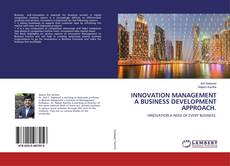 Bookcover of Innovation Management A Business Development Approach