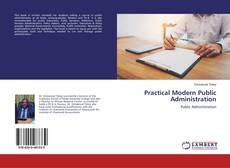 Bookcover of Practical Modern Public Administration