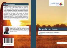 Bookcover of La pelle del tasso