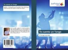 Bookcover of Te cuento un Tango