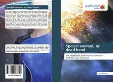 Bookcover of Special woman, or dead hand