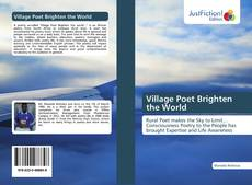 Village Poet Brighten the World kitap kapağı