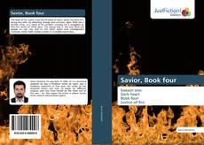 Bookcover of Savior, Book four