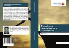 Portada del libro de Emociones, sentimientos y aspavientos