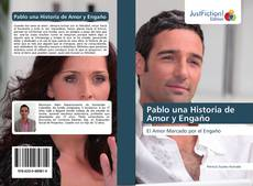 Bookcover of Pablo una Historia de Amor y Engaño