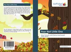 Bookcover of Fear Not Little One