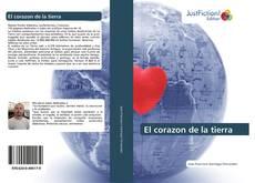 Bookcover of El corazon de la tierra