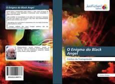 O Enigma do Black Angel kitap kapağı