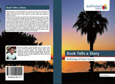Bookcover of Dusk Tells a Story