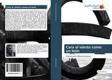 Bookcover of Cara al viento como un león