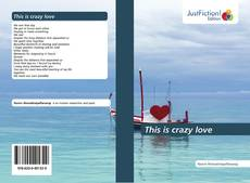 Bookcover of This is crazy love