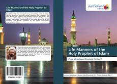 Copertina di Life Manners of the Holy Prophet of Islam