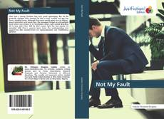 Bookcover of Not My Fault