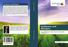 Bookcover of Sunbeams and Whispers