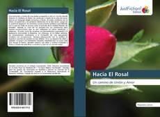 Bookcover of Hacia El Rosal
