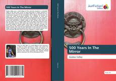 Bookcover of 500 Years In The Mirror