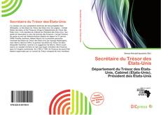 Bookcover of Secrétaire du Trésor des États-Unis