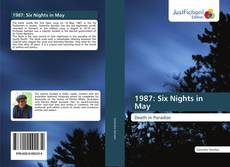 Bookcover of 1987: Six Nights in May