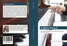 Bookcover of A Aldeia Musical