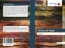 Couverture de Héroes de Papel
