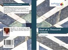 Bookcover of Pool of a Thousand Crowns