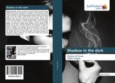 Bookcover of Shadow in the dark