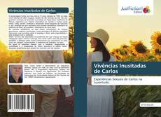 Capa do livro de Vivências Inusitadas de Carlos