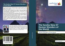 Bookcover of The Sarahu New 07 Human Wonders of the World